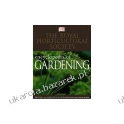 The Royal Horticultural Society Encyclopedia of Gardening RHS encyklopedia ogrodnictwa ogrody marzeń ogród   Literatura
