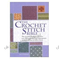 The Crochet Stitch Bible Barnden Betty Pościel i koce