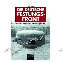 Die deutsche Festungsfront Wetzig Sonja Kalendarze ścienne