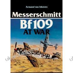 Messerschmitt Bf109 at War Ishoven Armand Van Pozostałe