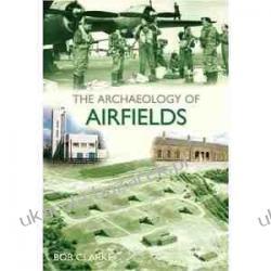 The Archaeology of Airfields  Mundury, odznaki i odznaczenia