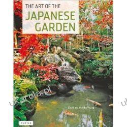 The Art of the Japanese Garden Young Michiko Young David Literatura