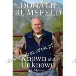 Known and Unknown: A Memoir Donald Rumsfeld Kalendarze ścienne