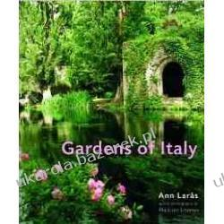 Gardens of Italy Ann Laras Ake Lindman