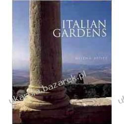 Italian Gardens: From Petrarch to Russell Page Historyczne