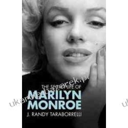 The Secret Life of Marilyn Monroe J. Randy Taraborrelli Aktorzy i artyści