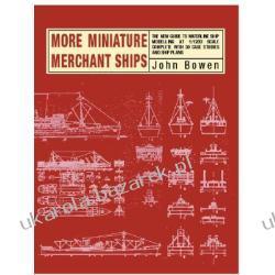 More Miniature Merchant Ships Bowen John CONWAY MARITIME PR