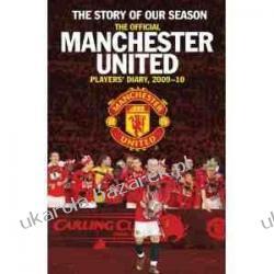 The Story of Our Season: The Official Manchester United Players' Diary 2009-10 Fotografowanie krajobrazów, przyrody