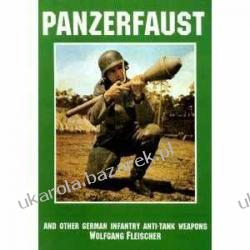 Panzerfaust: And Other German Infantry Anti-tank Weapons (Schiffer Military Aviation History) Wolfgang Fleischer Edward Force Motocykle