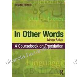 In Other Words A Coursebook on Translation Mona Baker Kalendarze książkowe