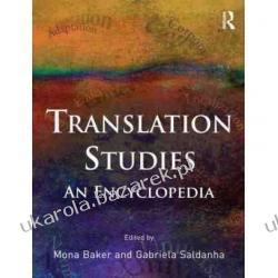 Routledge Encyclopedia of Translation Studies Mona Baker Gabriela Saldanha Pozostałe