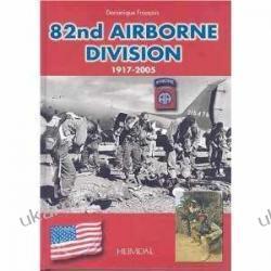 82nd Airborne Division 1917-2005 Dominique Francois