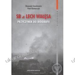 SB a Lech Wałęsa Przyczynek do biografii Piotr Gontarczyk Sławomir Cenckiewicz Wydawnictwo Instytutu Pamięci Narodowej Kalendarze ścienne