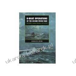 U-Boat Operations of the Second World War Career Histories U511-Uit25 Wynn Kenneth Pozostałe