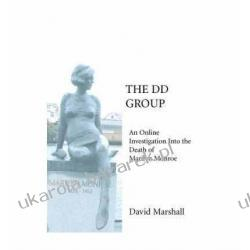 The DD Group: An Online Investigation Into the Death of Marilyn Monroe David Marshall Wokaliści, grupy muzyczne