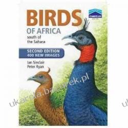 Birds of Africa: South of the Sahara Ian Sinclair