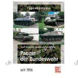 Panzerfahrzeuge Der Bundeswehr Anweiler Karl Pahlkötter Manfred Kalendarze ścienne