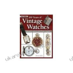 100 Years of Vintage Watches Judy Dean Zegarki