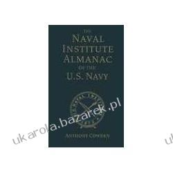 The Naval Institute Almanac of the U.S. Navy Cowden Anthony Kalendarze książkowe