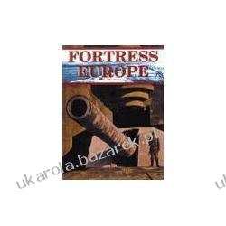 Fortress Europe Hitler's Atlantic Wall The German Viewpoint Forty George Kalendarze ścienne