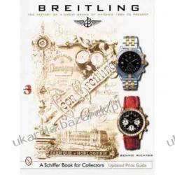 Breitling The History of a Great Brand of Watches 1884 to the Present  Benno Richter Pozostałe
