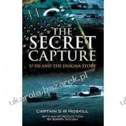The Secret Capture: U-110 and the Enigma Story Stephen W. Roskill Kalendarze ścienne