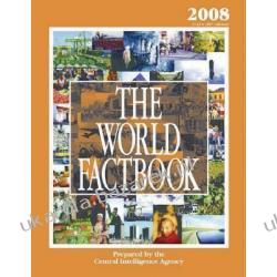 The World Factbook 2008 Cia's 2007 Edition