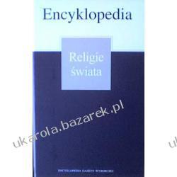 Encyklopedia Gazety Wyborczej Religie świata gazeta wyborcza PWN