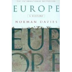 Europe: A History Norman Davies  Historyczne