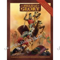 Field of Glory Ancient and Medieval Wargaming Rules Bodley-Scott Richard Pozostałe