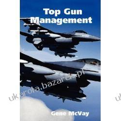 Top Gun Management McVay Gene Marynarka Wojenna