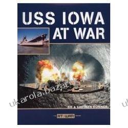 USS Iowa at War Bonner Kit Bonner Carolyn Vilsack Tom Piłka nożna