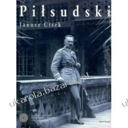 Piłsudski Janusz Cisek Świat Książki biografia Kalendarze ścienne