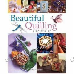 Beautiful Quilling Step-by-Step Diane Boden-Crane