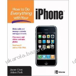 How to Do Everything with Your Iphone Pash Adam Chen Jason Kalendarze ścienne