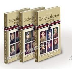 Eichenlaubträger 1940-1945 3 Bde Schaulen Fritjof Pozostałe