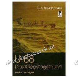 U 88 Kriegstagebuch Fahrt in die Ewigkeit Gierloff-Emden H. G. Pozostałe
