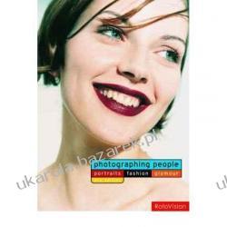 Photographing People Portraits, Fashion, Glamour Kalendarze ścienne