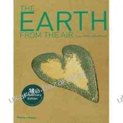 The Earth From the Air Ziemia widziana z nieba