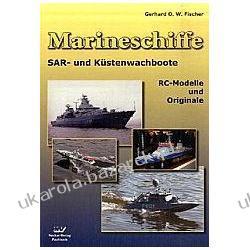 Marineschiffe SAR- und Küstenwachboote RC-Modelle und Originale Fischer Gerhard O. W