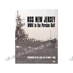 USS New Jersey WWII to the Persian Golf Dorr Robert Leifer Neil Kalendarze ścienne