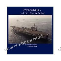 Cvn-68 Nimitz U.s. Navy Aircraft Carrier Zimmerman W. Frederick Kalendarze ścienne