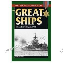 Great Ships British Battleships In World War II Smith Peter Charles Kalendarze książkowe