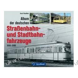 Album der deutschen Straßenbahn und Stadtbahnfahrzeuge  Kalendarze ścienne