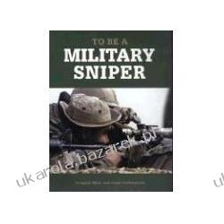To Be a Military Sniper Halberstadt Hans Mast Gregory