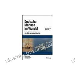 Deutsche Marinen im Wandel Rahn Werner Kalendarze ścienne