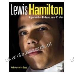 Lewis Hamilton A Portrait of Britain's New F1 Star Van De Burgt Andrew
