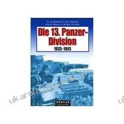 Die 13. Panzer-Division 1935-1945 Marynarka Wojenna