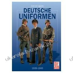 Deutsche Uniformen 1939-1945 Lagarde Jean de