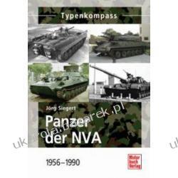 Panzer Der Nva 1956-1990 Siegert Jörg Kalendarze ścienne
